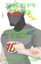 This is my family| an overwatch x child!reader by Redrubygemstone