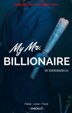 My Mr.Billionaire by GingerRed005