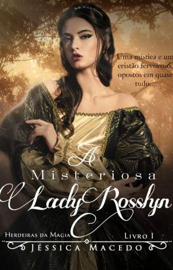 A misteriosa Lady Rosslyn (Degustação)