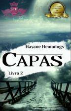 Capas - Livro 2 (FECHADO) by HayaneHemmings