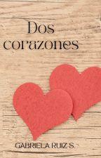 Dos corazones, dos historias by GabysBD