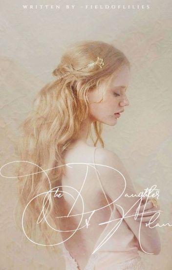 The Daughter Of Aslan {Peter Pevensie | Book One}