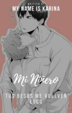 Mi niñero (Yaoi) by My_name_is_Karina