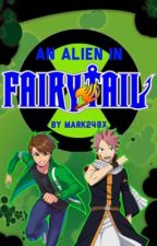 An Alien In Fairy Tail: Book 1 by Mark248X
