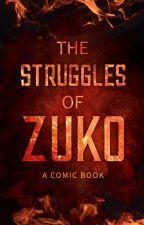 The Struggles of Zuko   A Comic Book by zuko_42