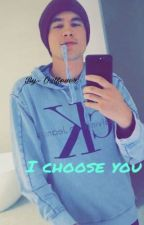 I choose you ( Kian lawley fanfic )  by o2lfever