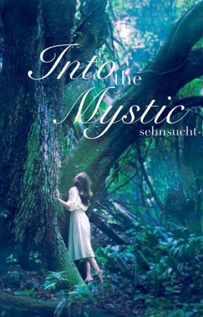 Into the Mystic by sehnsucht-