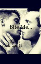 Bite Me by Black_Cat_13_