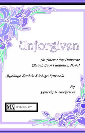 [Bleach] Unforgiven [Byakuya/Ichigo] by phoenixreal
