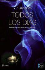 Todos Los Dias (3 temporada de 90 dias) by dianitareyes1804