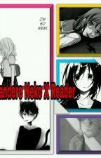 Yandere Neko X Reader  by LittleYandereSakura