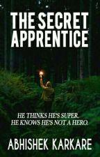 The Secret Apprentice by abhikarkare