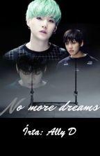 No more dreams    {Yoonkook} [BEFEJEZETT!] by AllyD97