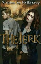 The Jerk by HottBabyy