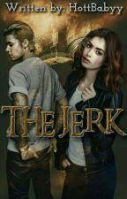 The Jerk by HottBabyy