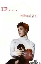 If....... by XiaoHua_13