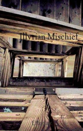 Illyrian Mischief by Effenay