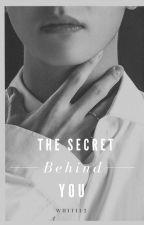 The secret behind you ( Bts Kim Taehyung FF ) by Whiti12