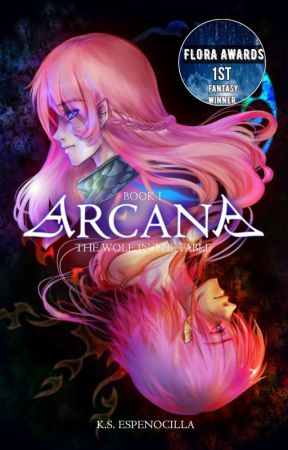 Arcana (Book I of The Wolf in The Fable Series) by windstruck07