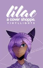 Lilac || Cover Shoppe  by VinylLights