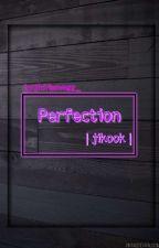 Perfection|Jikook #1[CONTINUED!] by jichimswegg_