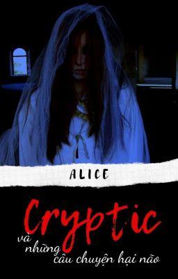 Đọc truyện Cryptic và những câu chuyện hại não