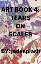 Artbook 4: Tears on Scales by jadesplash