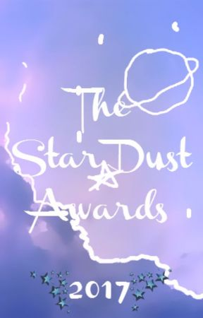 The Star Dust Awards 2017 by stardustawards01