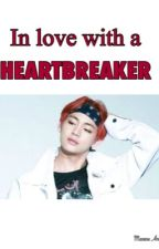 In Love with a Heartbreaker (kim taehyung ff) -tagalog- by MaxeneAntonio