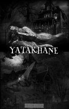 YATAKHANE by vertghysad