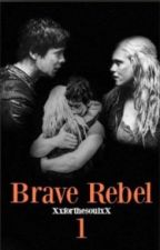 Brave Rebel- Bellarke Fanfiction (German Translation) by Antiperfection_