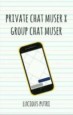 S1:Line Private Chat Muser by luciousputri