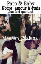 Chronique d'una gitana : Mon histoire d'amour ma plus grande fierté  by meyson_malena