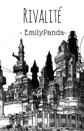 Rivalité by -EmilyPanda-