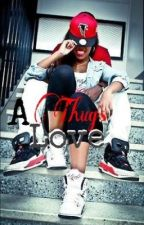 A Thug's Love by Kush_Blown