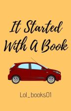 It Started With A Book by lol_books01