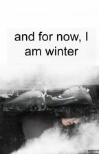 and for now, I am winter by paleorked