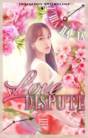 Love Dispute [ON-GOING] by goddessofwomen