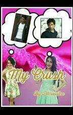 My Crush by Dhruvika_Naik
