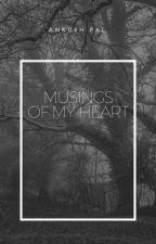 Musings of my Heart by ankushpal