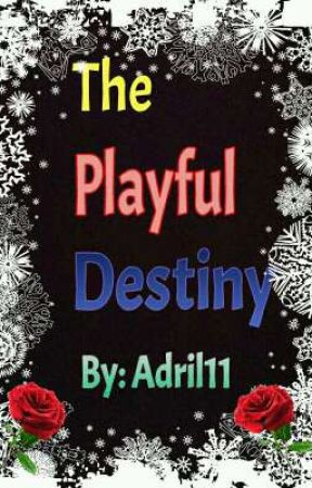 The Playful Destiny by adril11