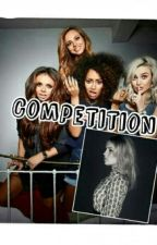 Competition (Little Mix) by darkcoloredmind
