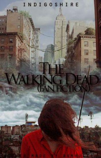 The Walking Dead (Fan-Fiction)