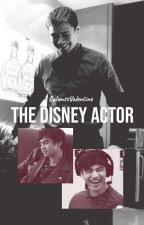 The disney actor//Calum Short Story//☑ by CalumssValentine