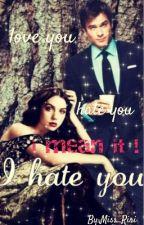 i hate u by ____Miss_Riri____