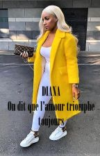 DIANA : On dit que l'amour triomphe toujours by THEQUEEN_35