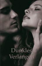 Dunkles Verlangen by Lena_Krmb