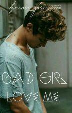 Bad girl love me  ||Cameron Dallas|| *in Revisione* by cuore_ghiacciato