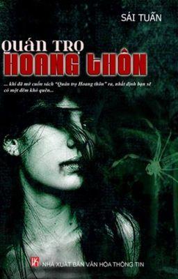 Quán Trọ Hoang Thôn - Sái Tuấn (Full)