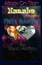 | Attack On Titan | Nanaba X Male Reader | by Sayuri_Heichou